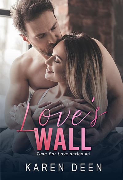Love's Wall by Karen Deen